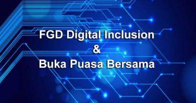 FGD Digital Inclusion & Buka Puasa Bersama