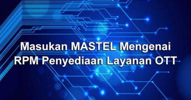 Masukan Mastel mengenai RPM Penyediaan Layanan OTT