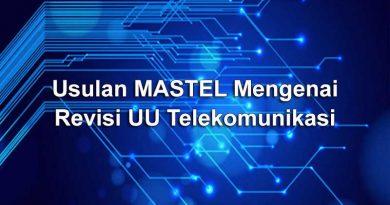 Usulan Mastel mengenai Revisi UU Telekomunikasi